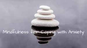 Mindfulness Workshop: Coping Mechanisms for Anxiety @ Indian Lake Library online